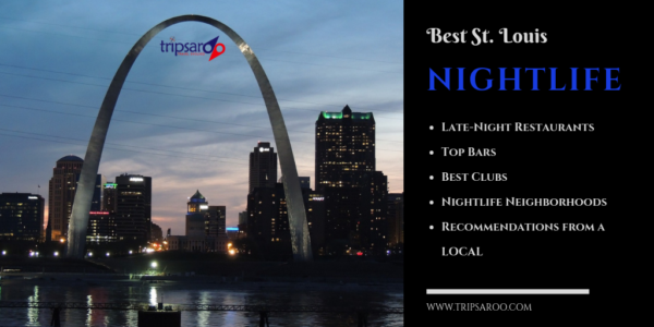 St. Louis Nightlife