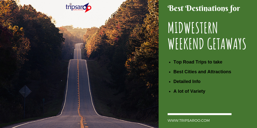 Best Midwest Weekend getaways