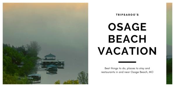 Osage Beach Missouri Vacation